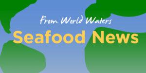 seafood news